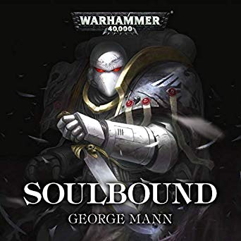 Warhammer 40k - Soulbound Audiobook Free