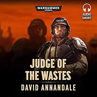 Warhammer 40k - Judge of the Wastes Audiobook