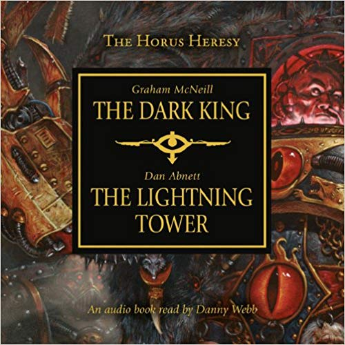 Warhammer 40k - Dark king & Lightning Tower Audiobook