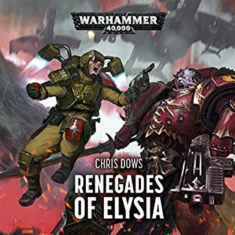 Warhammer 40k - Renegades of Elysia Audiobook Free
