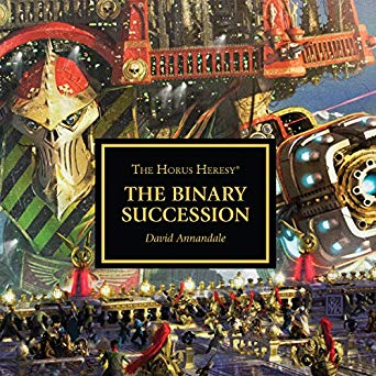 Warhammer 40k - The Binary Succession Audiobook