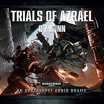 Warhammer 40k - Trials Of Azrael Audiobook
